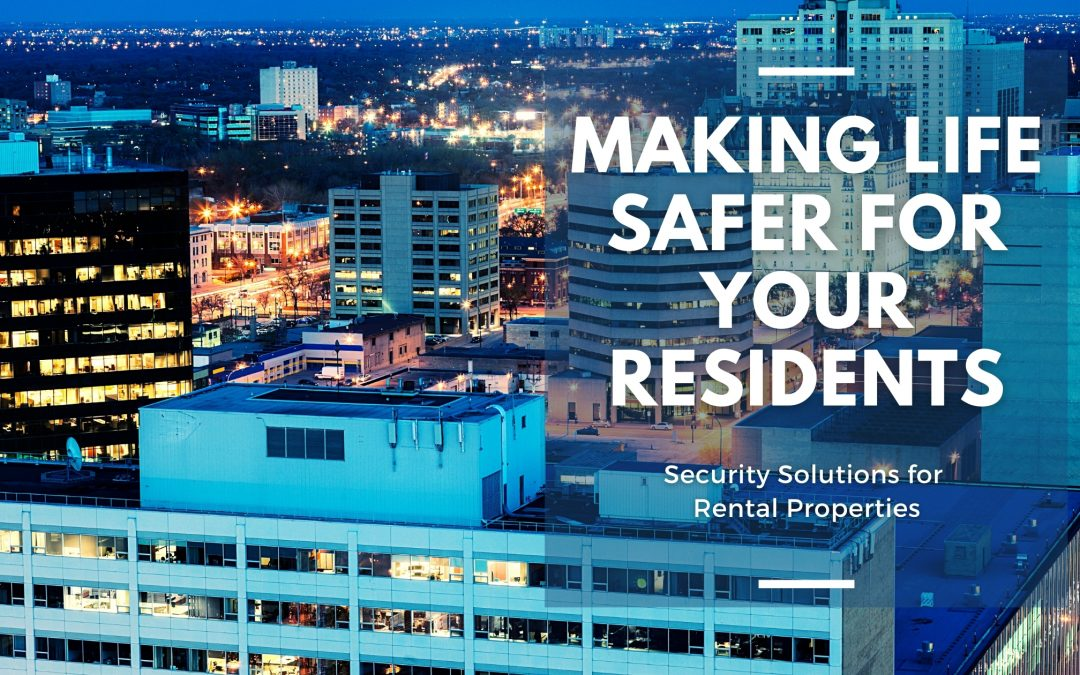 Making Life Safer for Your Residents